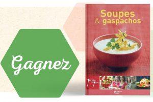 Soupes et Gaspachos